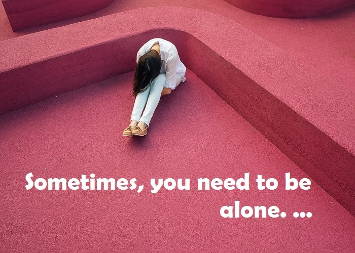 Alone Girl And Boy Quotes Be Happy When You Are Alone_Quotes Networks